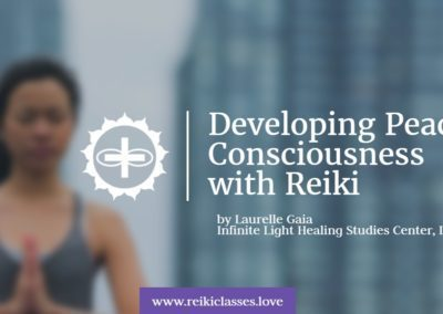 Developing Peace Consciousness with Reiki